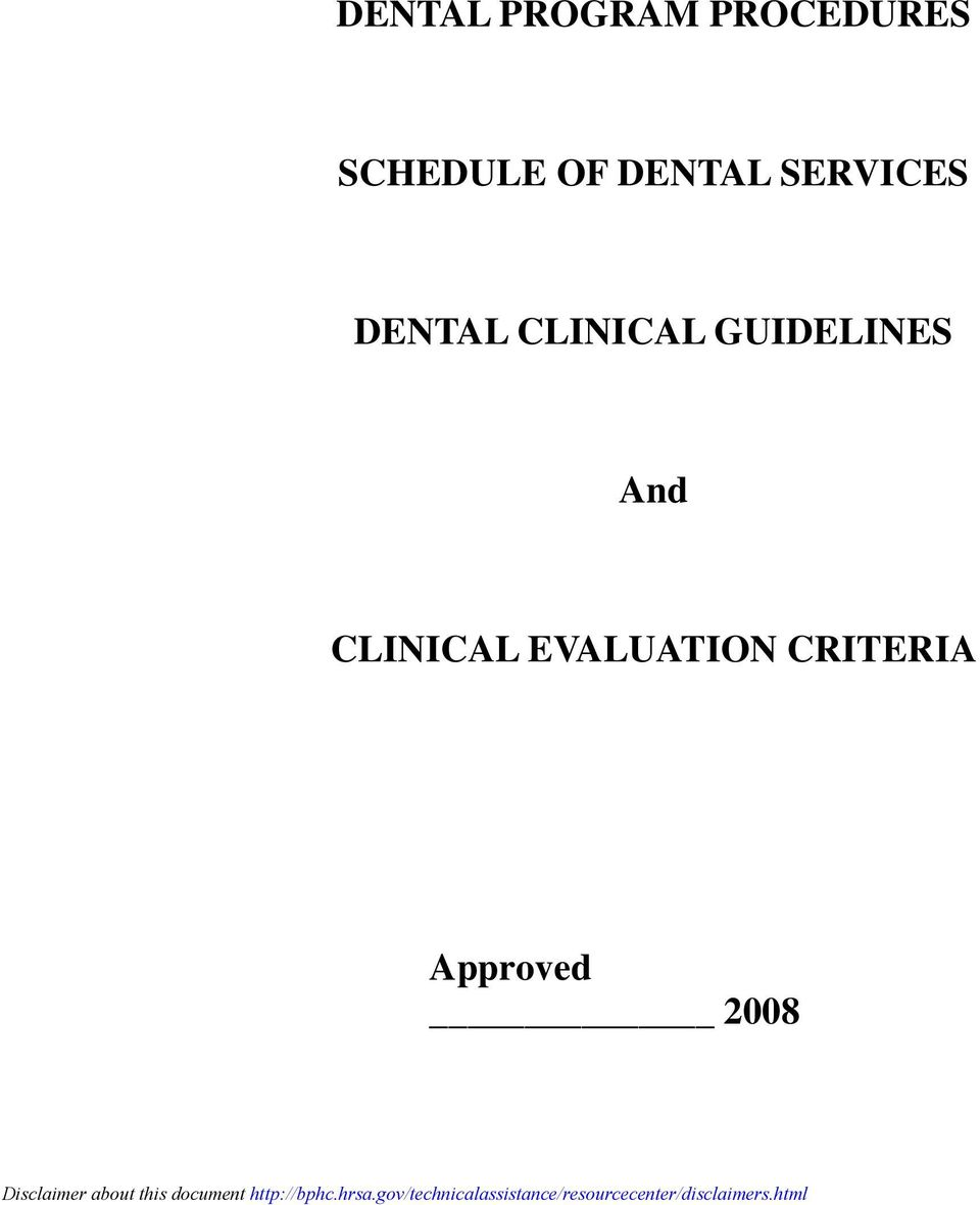 DENTAL CLINICAL GUIDELINES And