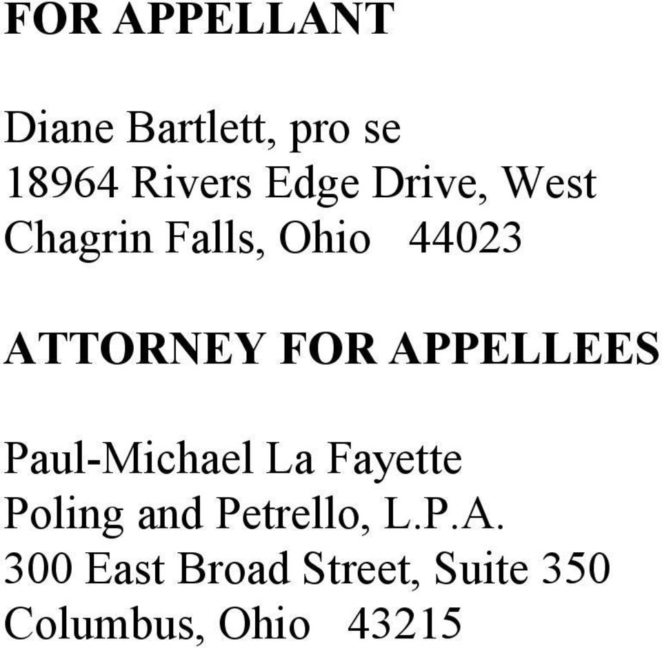 APPELLEES Paul-Michael La Fayette Poling and Petrello,