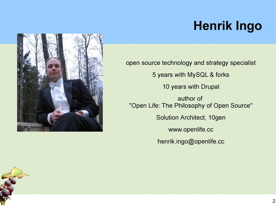 "Drupal author of ""Open Life: The Philosophy of Open"