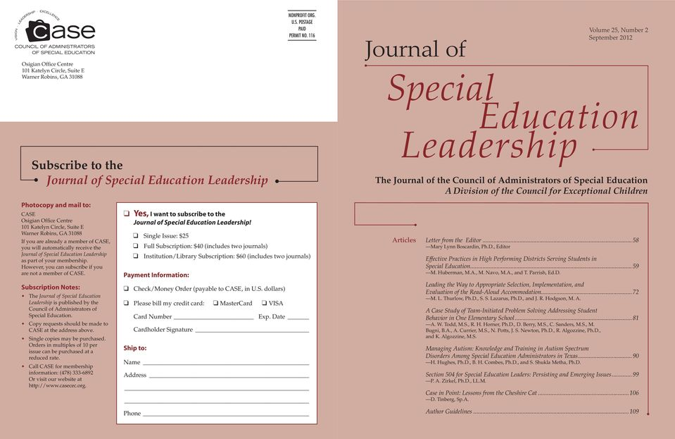 Leadership The Journal of the Council of Administrators of Special Education A Division of the Council for Exceptional Children Photocopy and mail to: CASE Osigian Office Centre 101 Katelyn Circle,