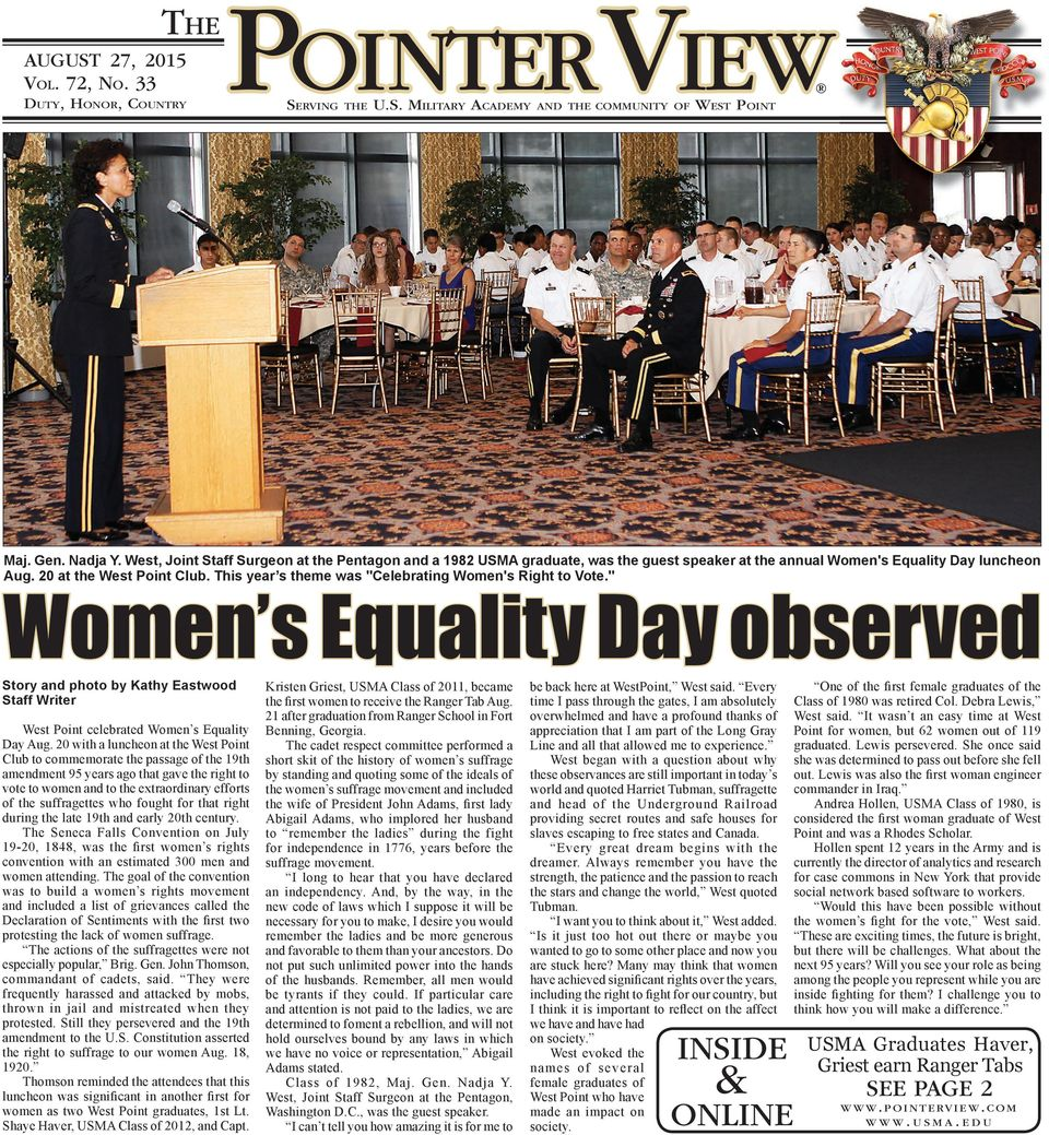 "This year s theme was ""Celebrating Women's Right to Vote."" Women s Equality Day observed Story and photo by Kathy Eastwood Staff Writer West Point celebrated Women s Equality Day Aug."