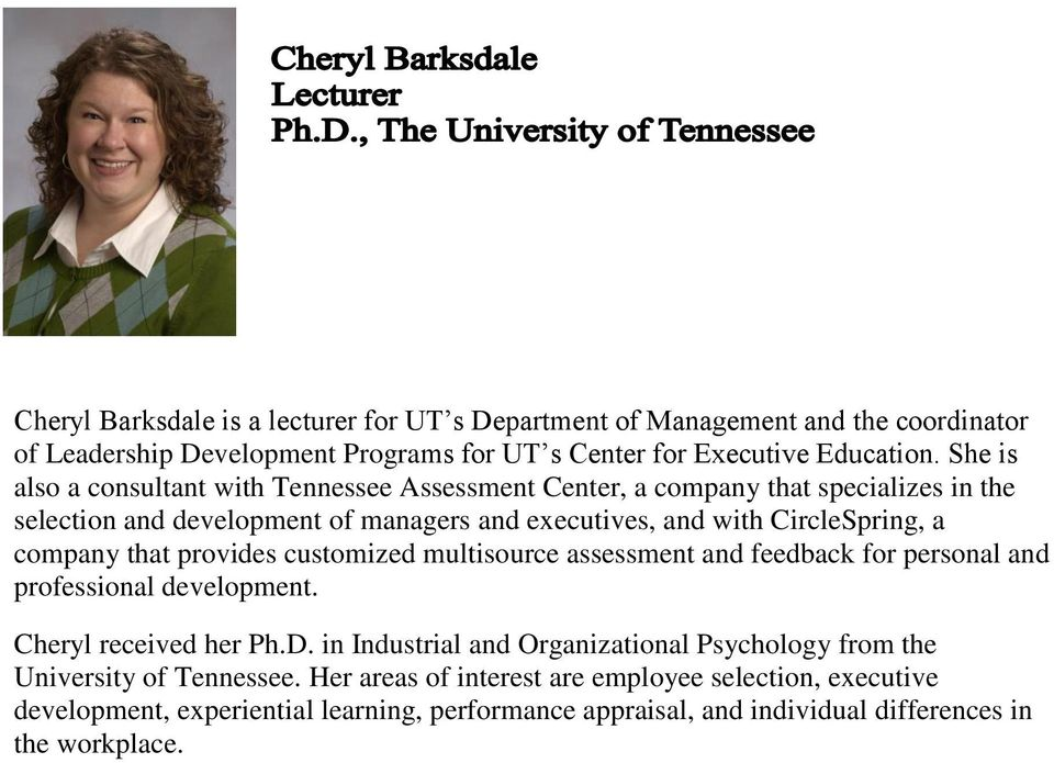 company that provides customized multisource assessment and feedback for personal and professional development. Cheryl received her Ph.D.