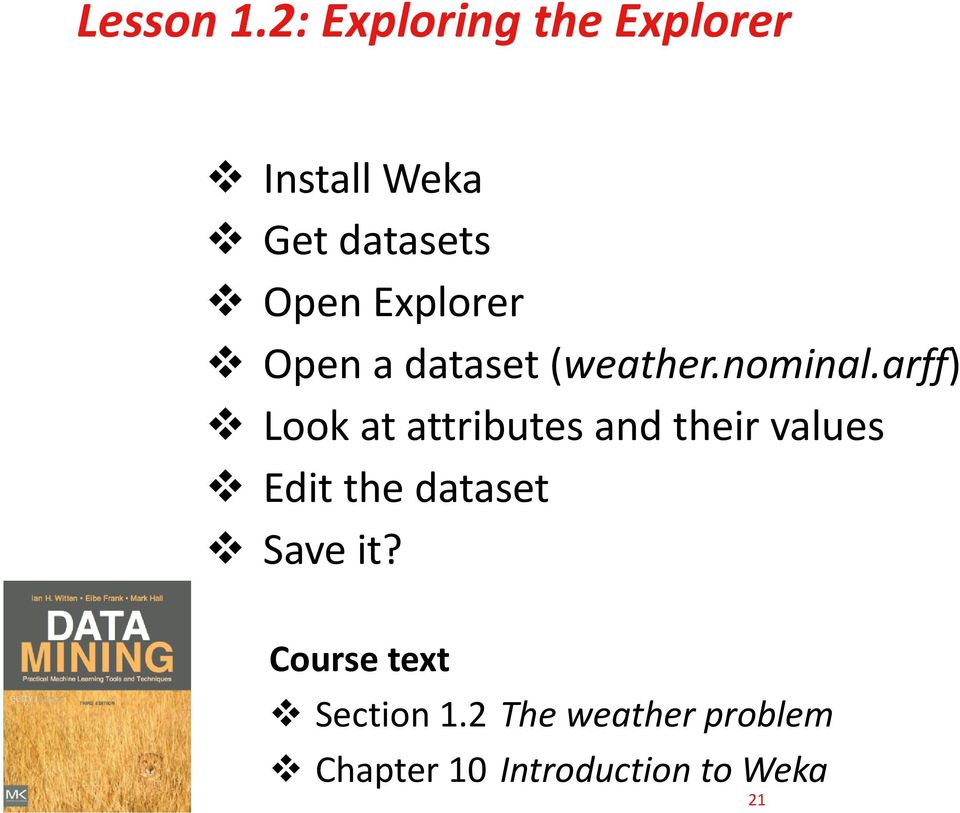 Explorer Open a dataset (weather.nominal.