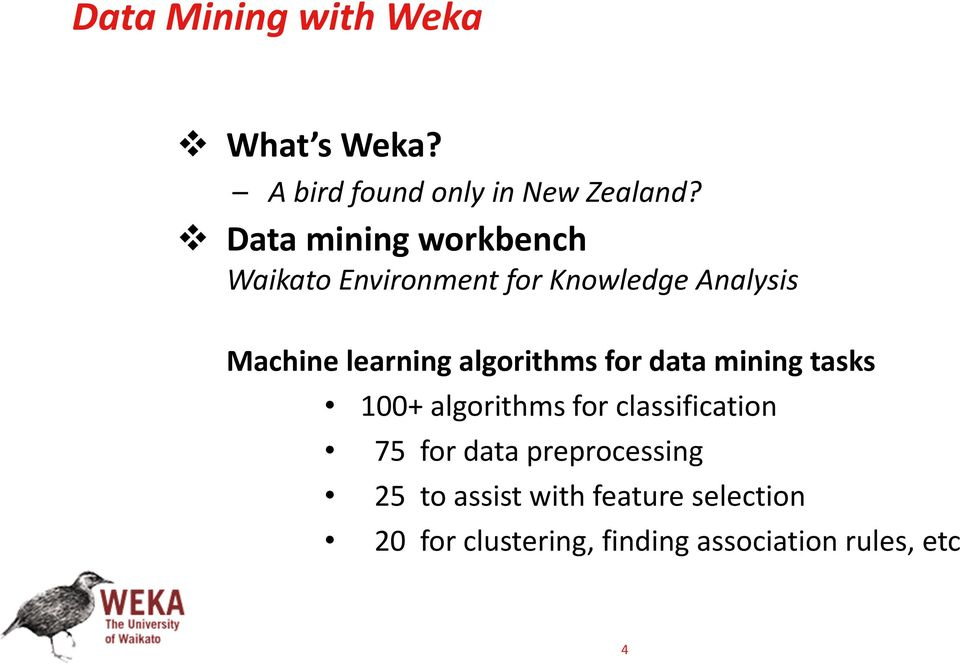 algorithms for data mining tasks 100+ algorithms for classification 75 for data