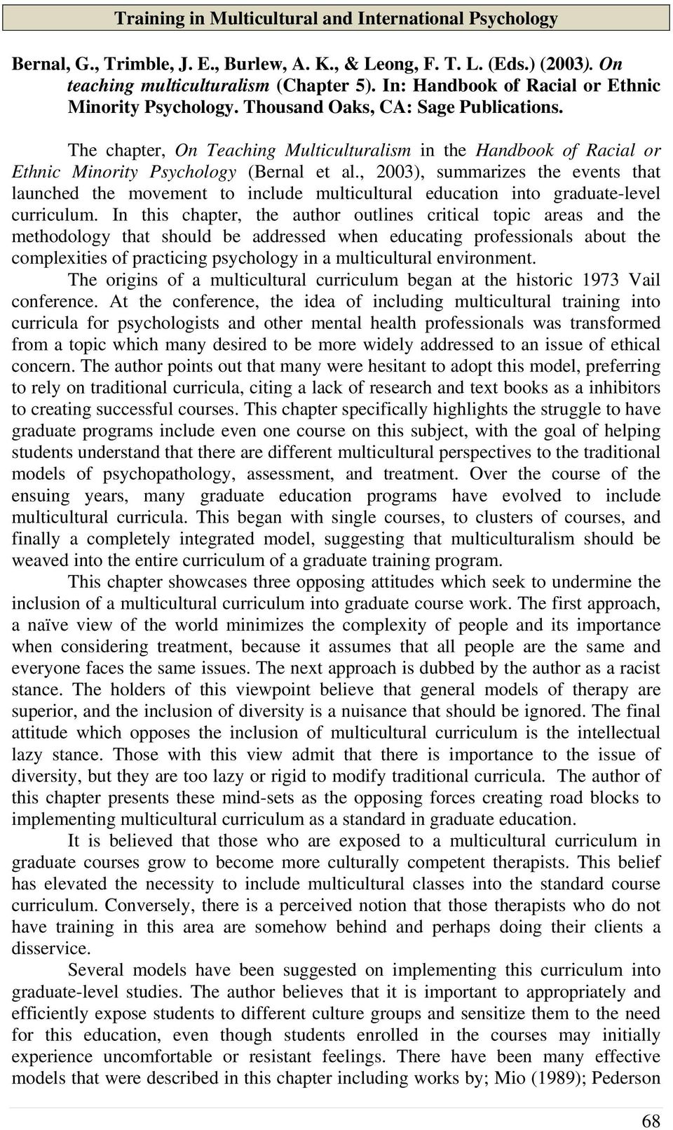The chapter, On Teaching Multiculturalism in the Handbook of Racial or Ethnic Minority Psychology (Bernal et al.