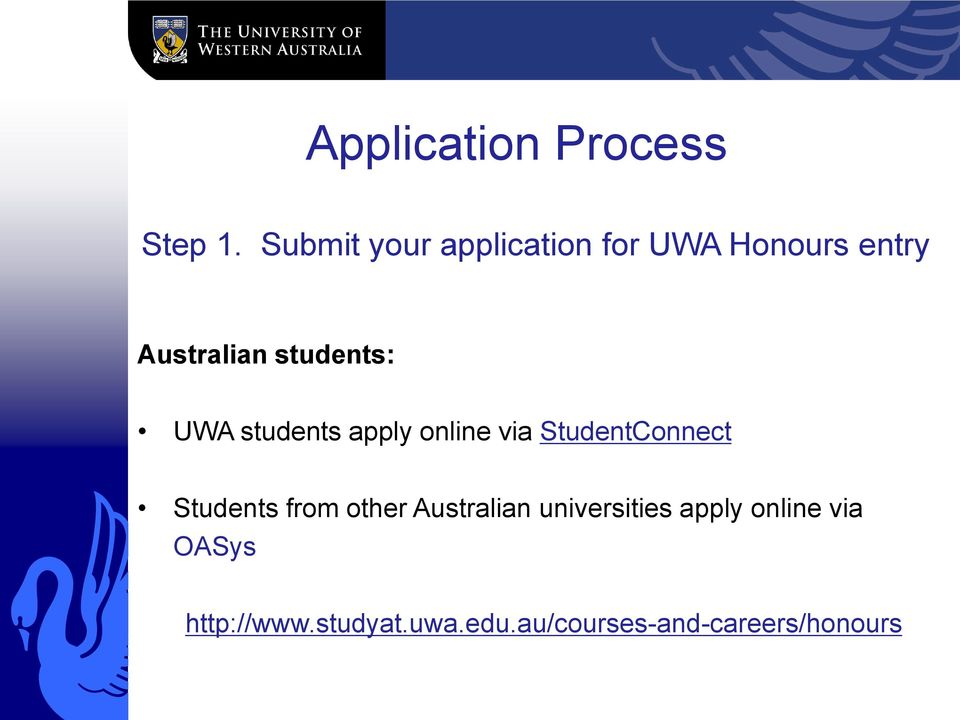 students: UWA students apply online via StudentConnect Students