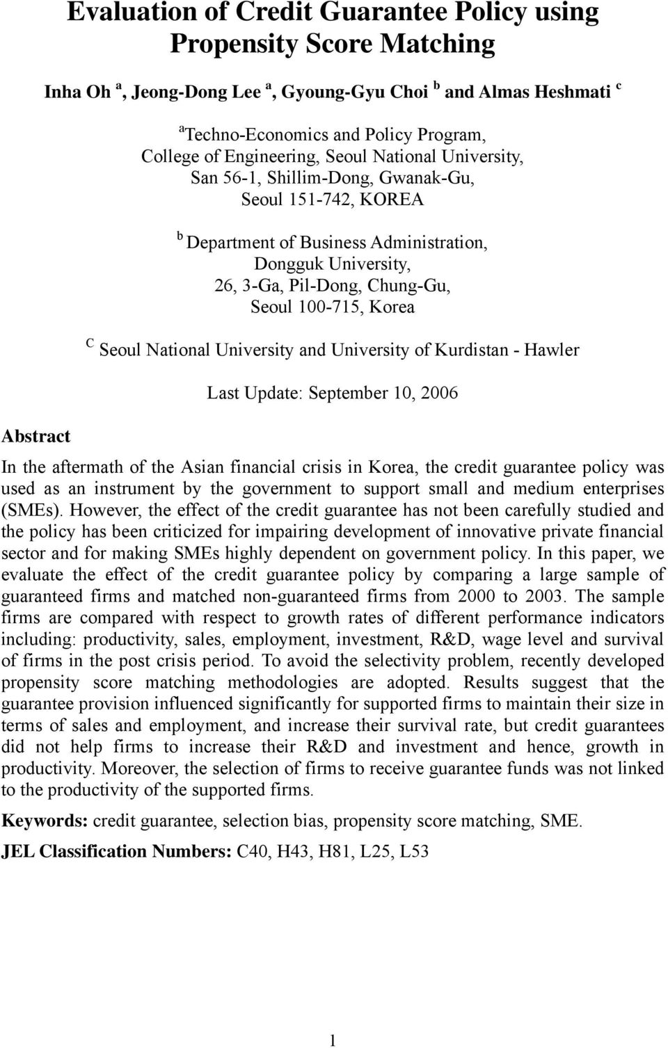 100-715, Korea C Seoul National University and University of Kurdistan - Hawler Last Update: September 10, 2006 Abstract In the aftermath of the Asian financial crisis in Korea, the credit guarantee
