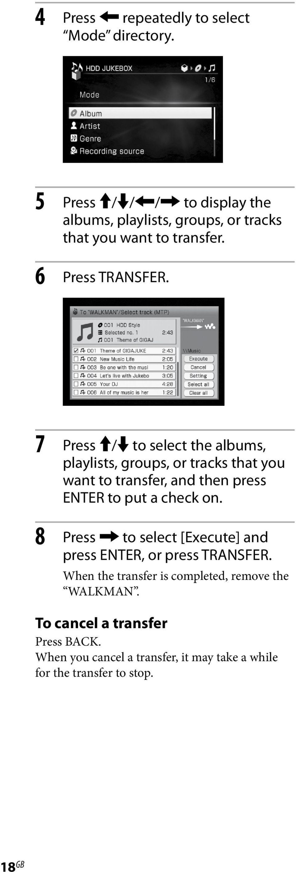 7 Press / to select the albums, playlists, groups, or tracks that you want to transfer, and then press ENTER to put a check on.