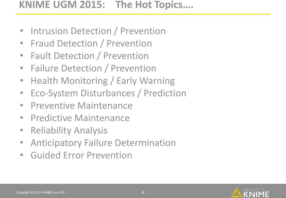 Prevention Failure Detection / Prevention Health Monitoring / Early Warning Eco-System