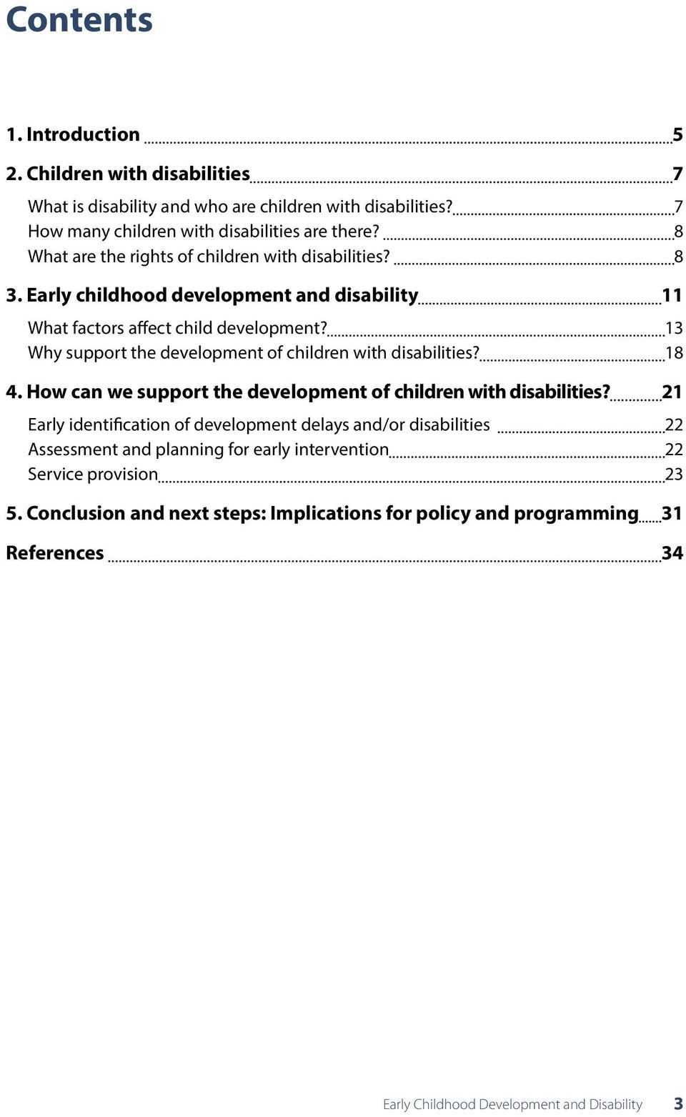 13 Why support the development of children with disabilities? 18 4. How can we support the development of children with disabilities?