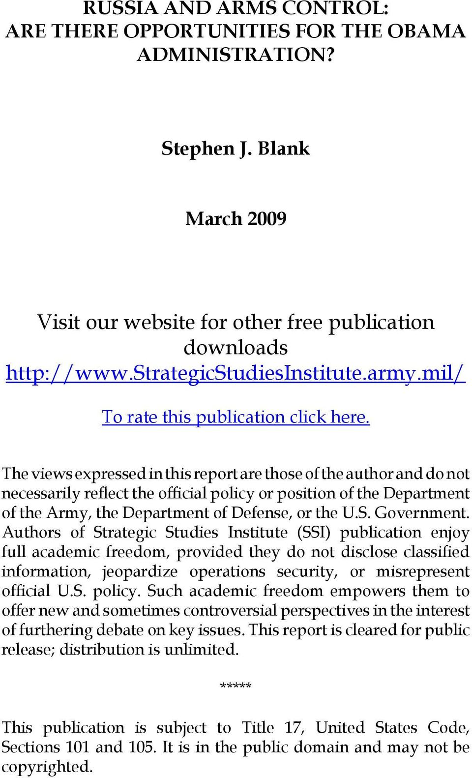 The views expressed in this report are those of the author and do not necessarily reflect the official policy or position of the Department of the Army, the Department of Defense, or the U.S.