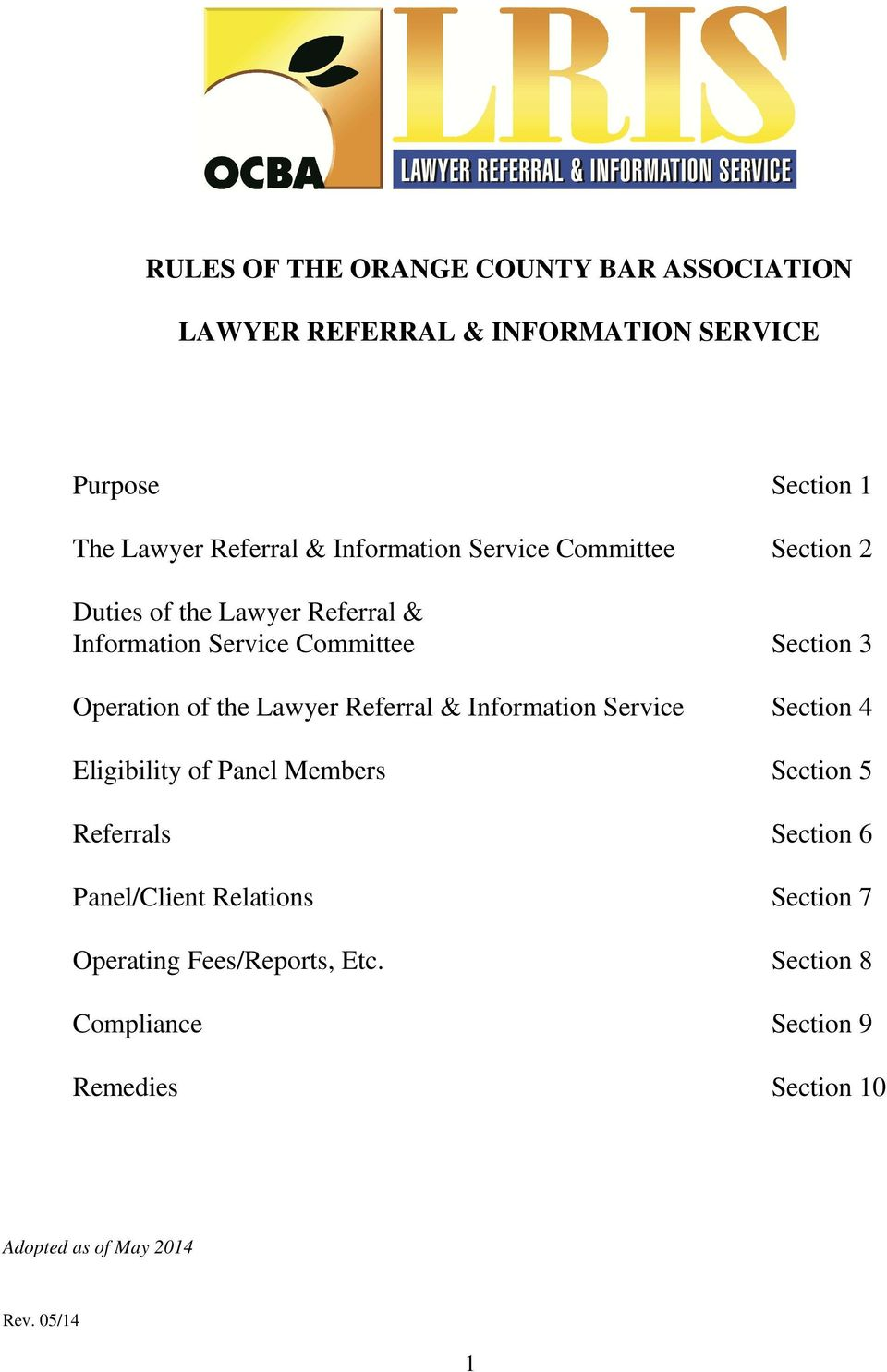 of the Lawyer Referral & Information Service Section 4 Eligibility of Panel Members Section 5 Referrals Section 6