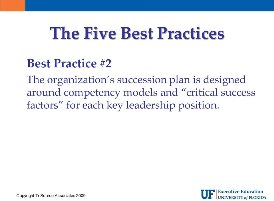 designed around competency models and