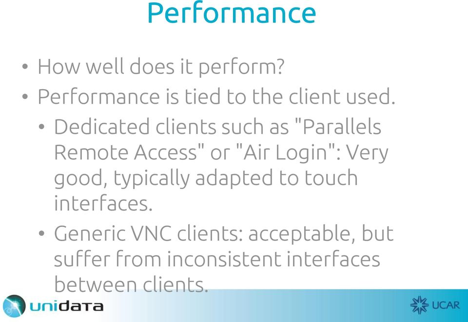 "Dedicated clients such as ""Parallels Remote Access"" or ""Air Login"":"