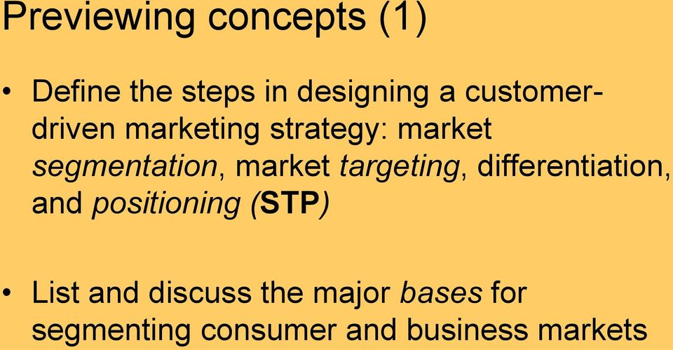 market targeting, differentiation, and positioning (STP) List