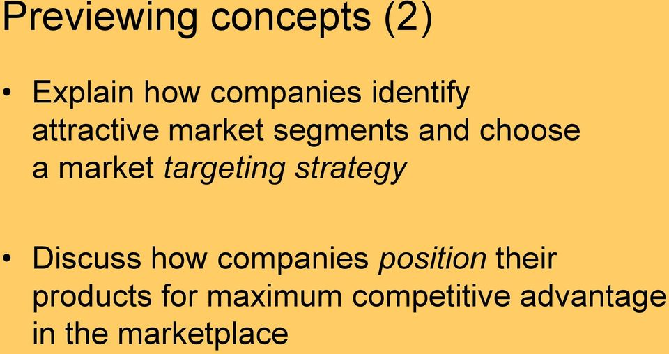 targeting strategy Discuss how companies position