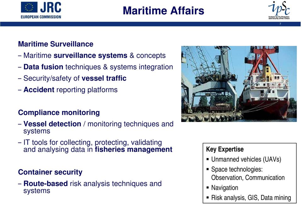 systems IT tools for collecting, protecting, validating and analysing data in fisheries management Container security Route-based risk