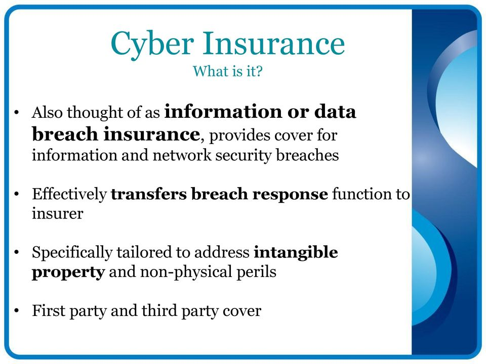 information and network security breaches Effectively transfers breach