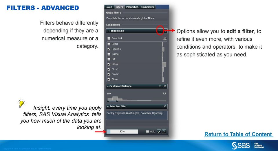 Options allow you to edit a filter, to refine it even more, with various conditions and