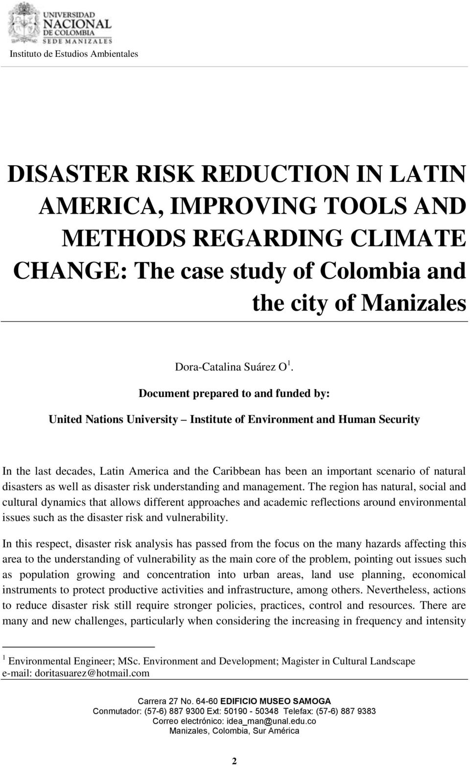 natural disasters as well as disaster risk understanding and management.