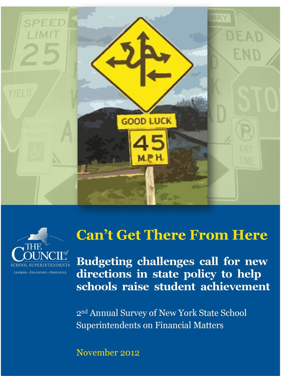 student achievement 2 nd Annual Survey of New York