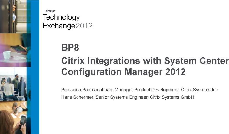 Manager Product Development, Citrix Systems Inc.