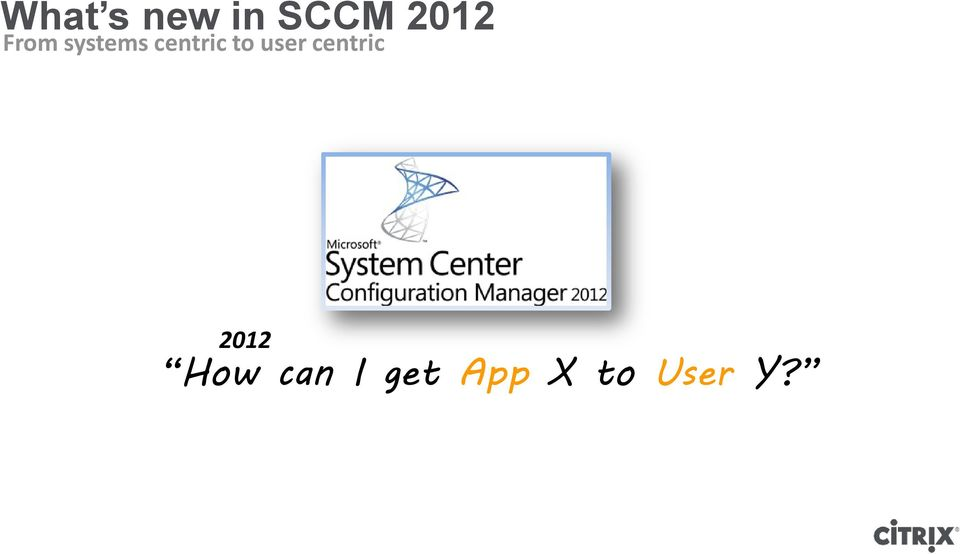 user centric 2012 How