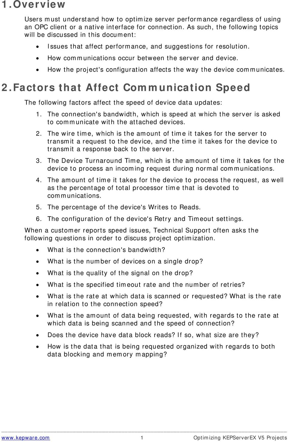 How the project's configuration affects the way the device communicates. 2. Factors that Affect Communication Speed The following factors affect the speed of device data updates: 1.