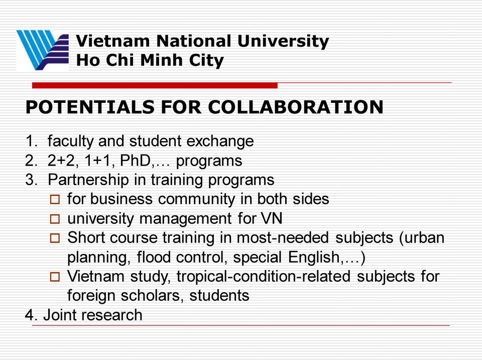 Partnership in training programs for business community in both sides university management for VN Short