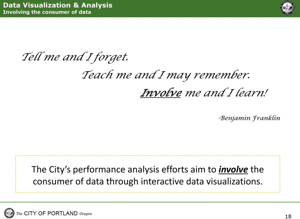 -Benjamin Franklin The City s performance analysis efforts aim to