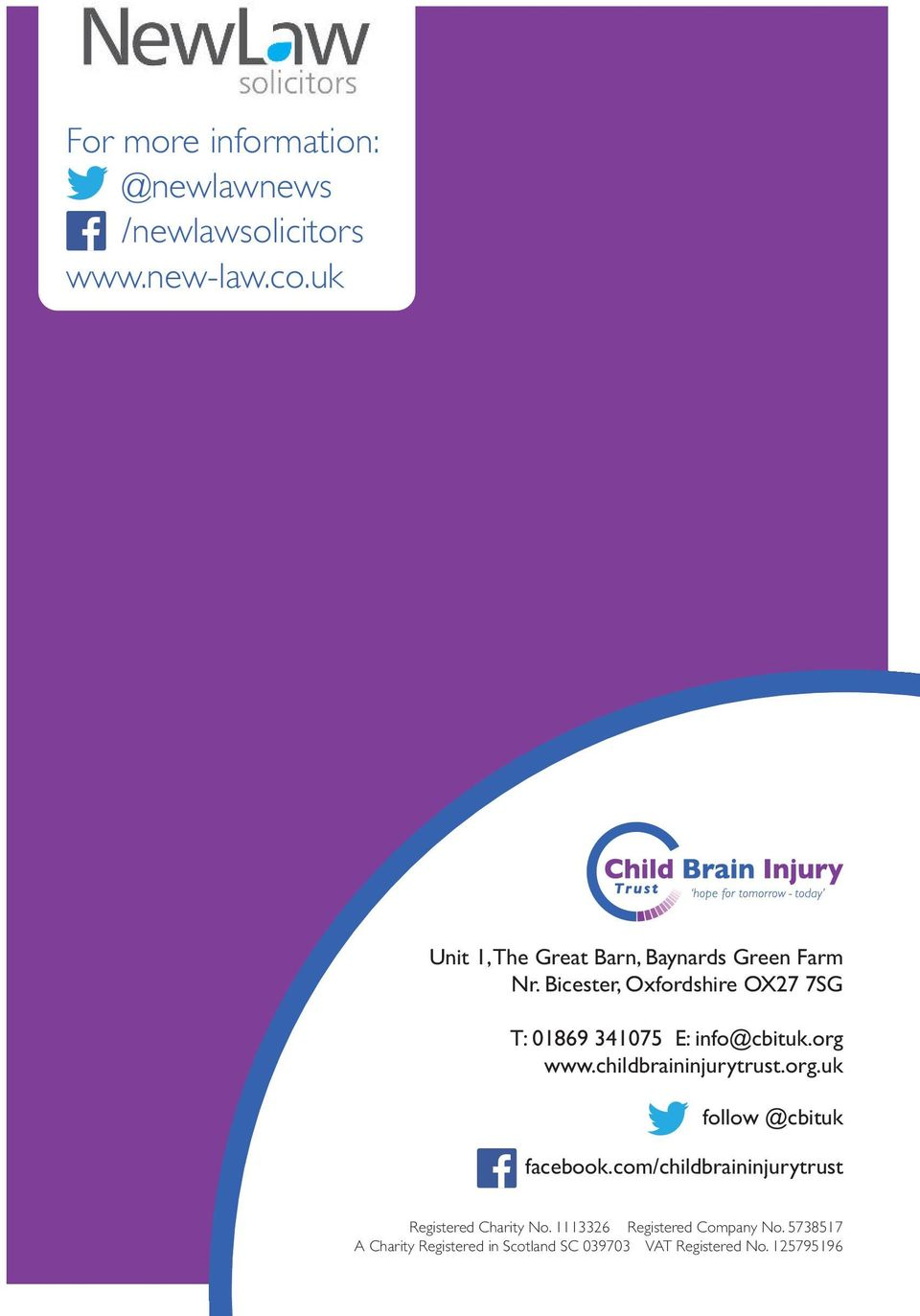 Bicester, Oxfordshire OX27 7SG T: 01869 341075 E: info@cbituk.org www.childbraininjurytrust.org.uk follow @cbituk facebook.