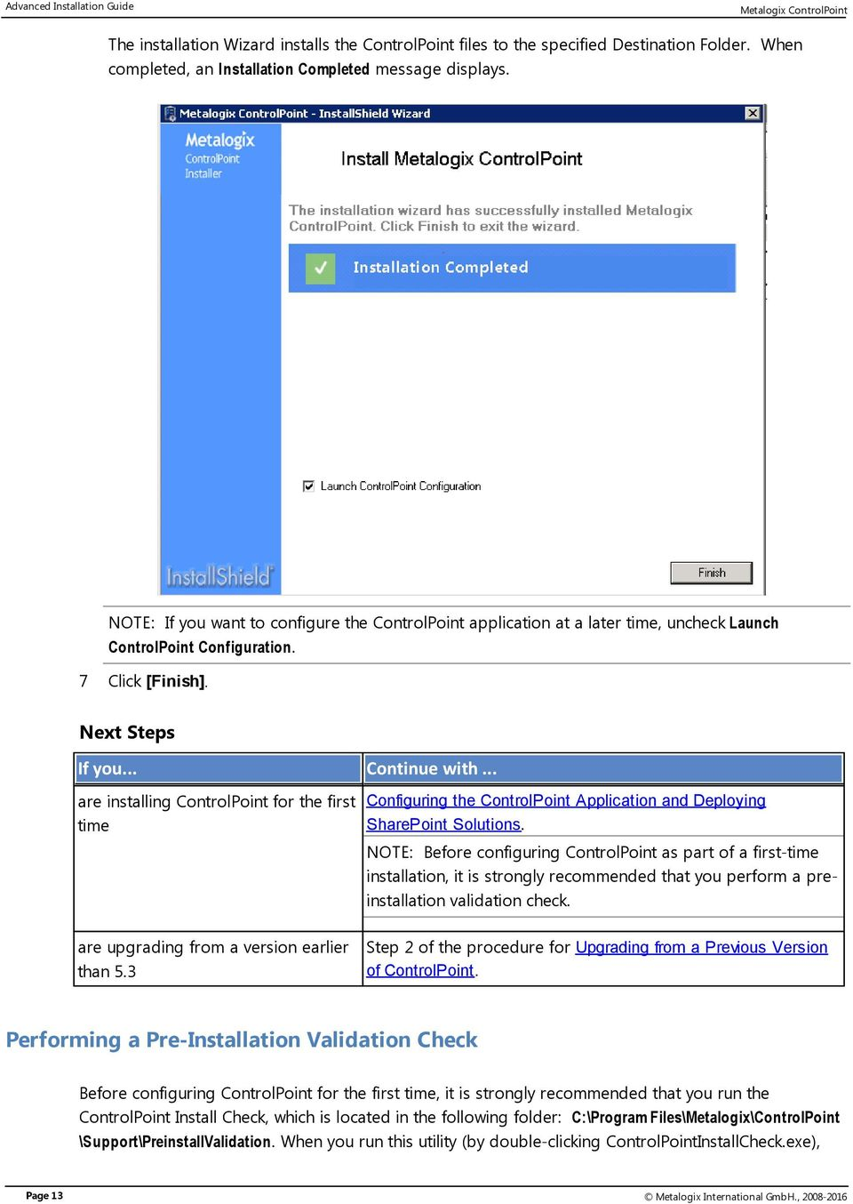 .. are installing ControlPoint for the first Configuring the ControlPoint Application and Deploying SharePoint Solutions.