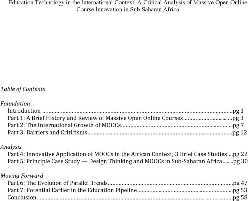 ...pg7 Part3:BarriersandCriticisms. pg12 Analysis& Part4:InnovativeApplicationofMOOCsintheAfricanContext;3BriefCaseStudies.