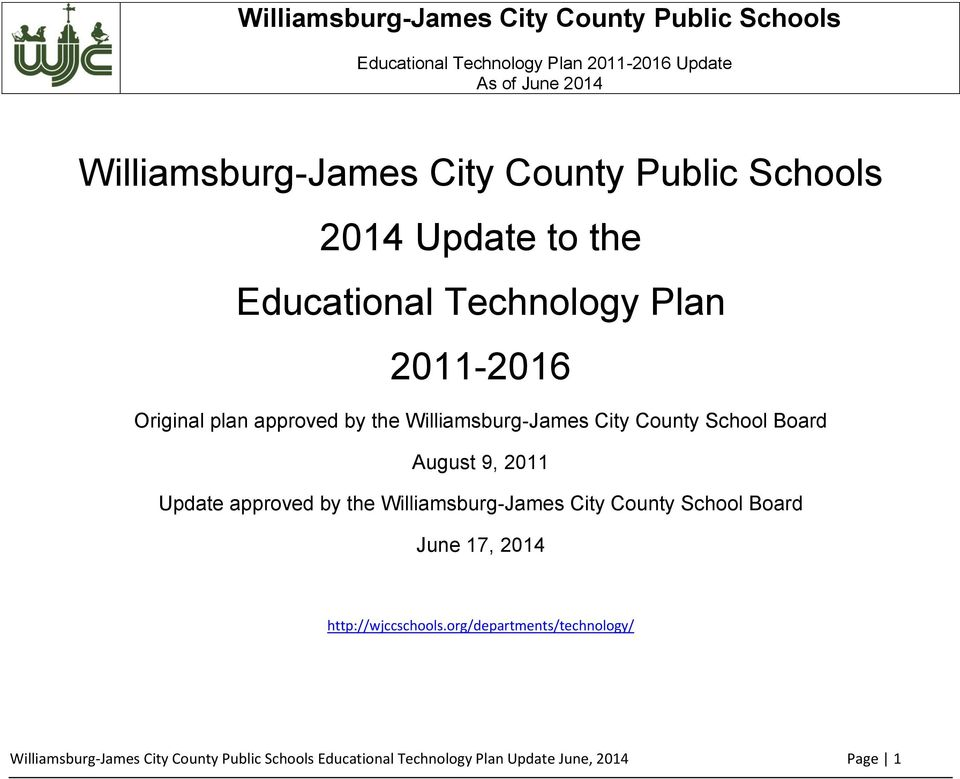by the Williamsburg-James City County School Board June 17, 2014 http://wjccschools.