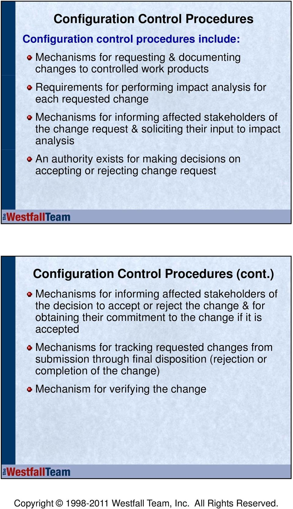 accepting or rejecting change request Control Procedures (cont.