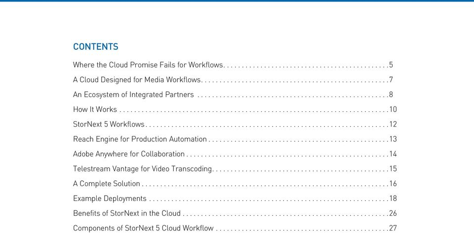 .. 12 Reach Engine for Production Automation... 13 Adobe Anywhere for Collaboration.