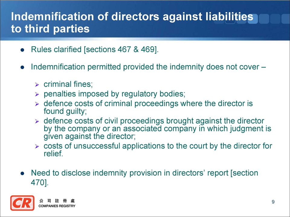 proceedings where the director is found guilty; defence costs of civil proceedings brought against the director by the company or an associated