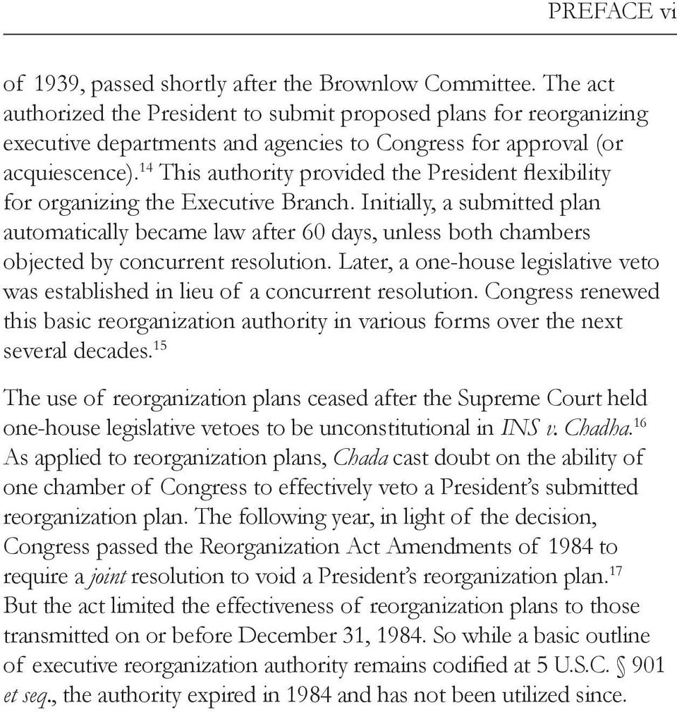 14 This authority provided the President flexibility for organizing the Executive Branch.