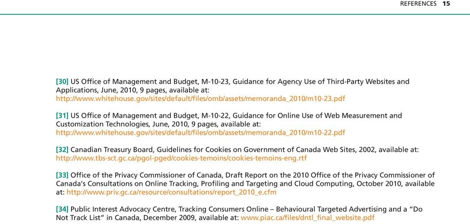 pdf [31] US Office of Management and Budget, M-10-22, Guidance for Online Use of Web Measurement and Customization Technologies, June, 2010, 9 pages, available at: http://www.whitehouse.