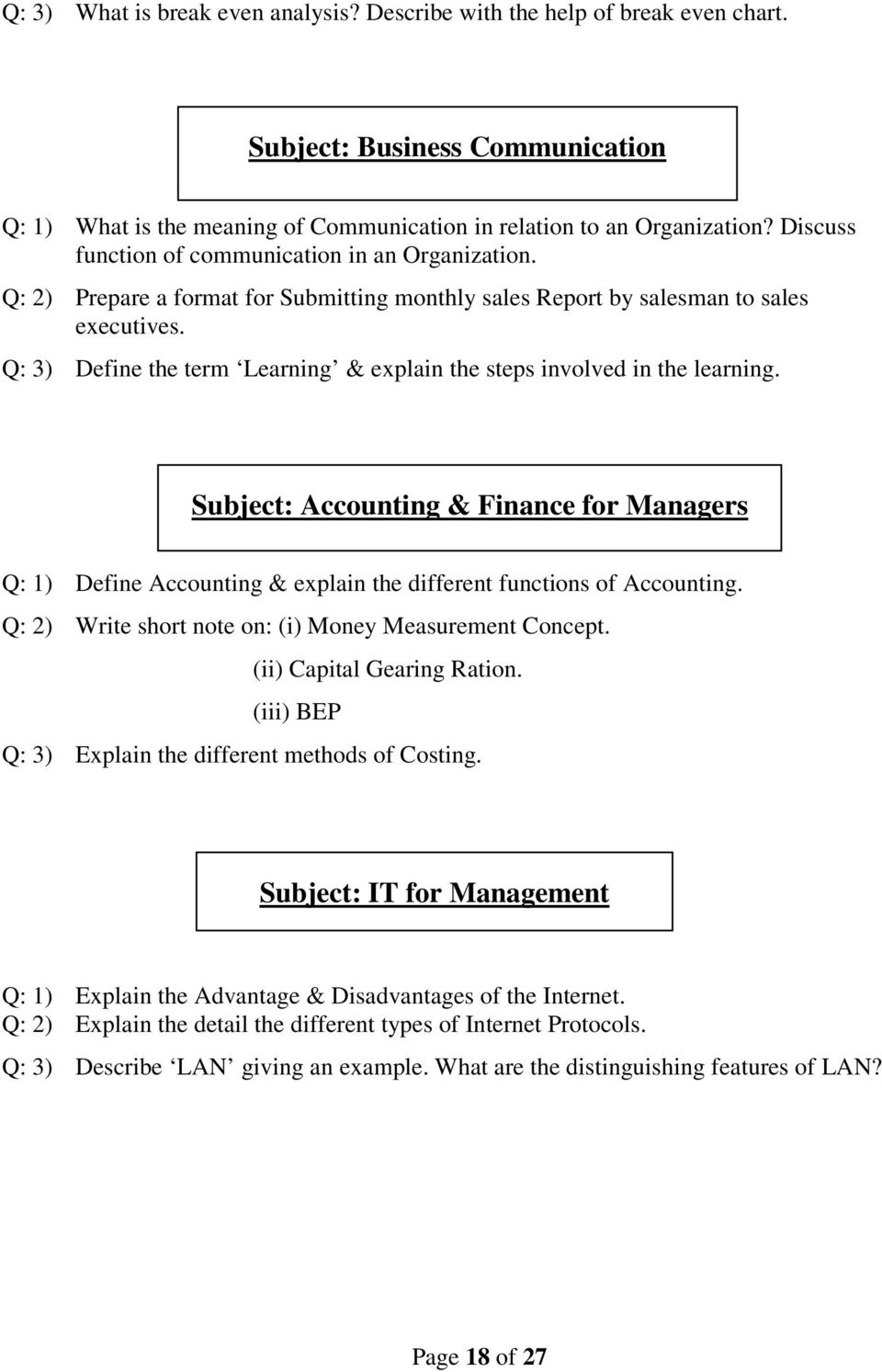 Q: 3) Define the term Learning & explain the steps involved in the learning. Subject: Accounting & Finance for Managers Q: 1) Define Accounting & explain the different functions of Accounting.