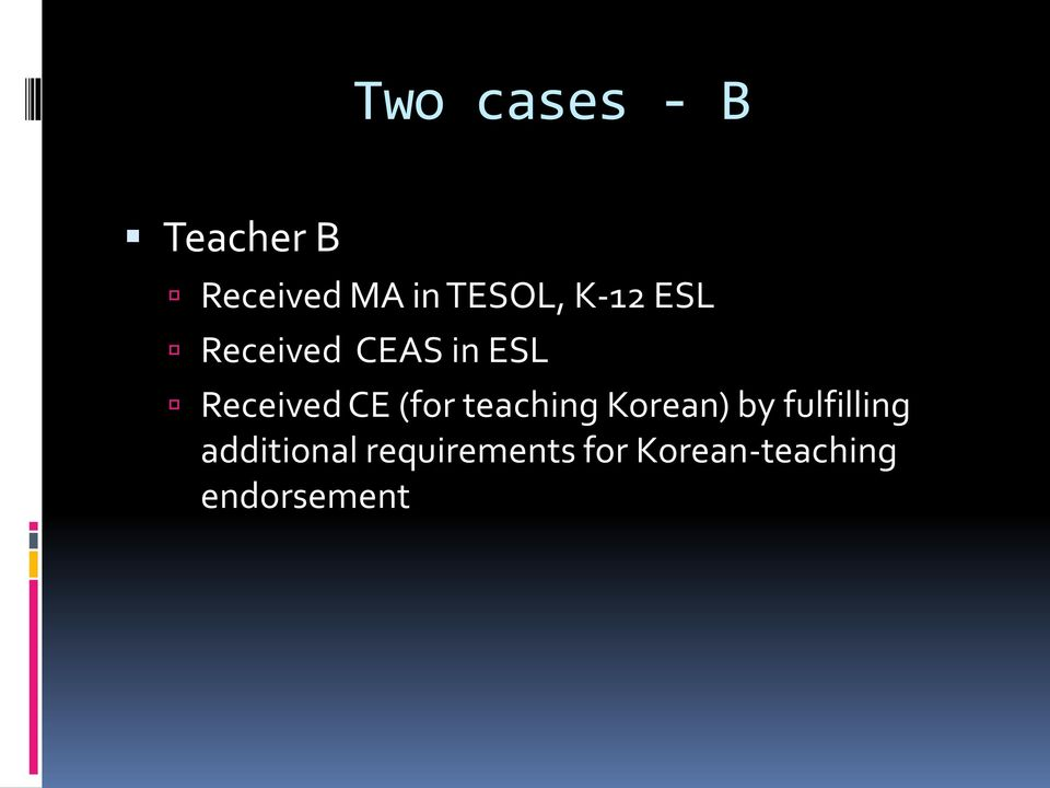 Received CE (for teaching Korean) by