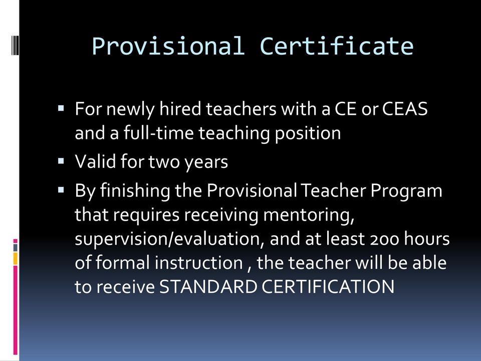 that requires receiving mentoring, supervision/evaluation, and at least 200 hours