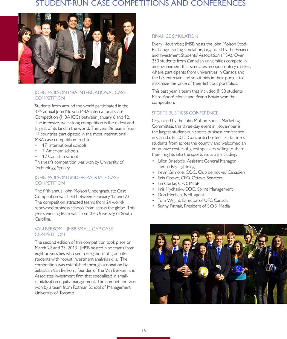 This year 36 teams from 14 countries participated in the most international MBA case competition to date.