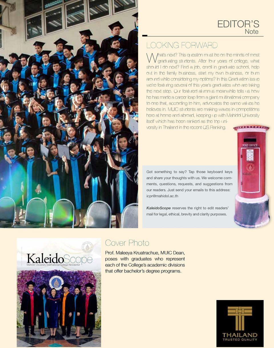 In this Graduation issue we re featuring several of this year s graduates who are taking the next step.