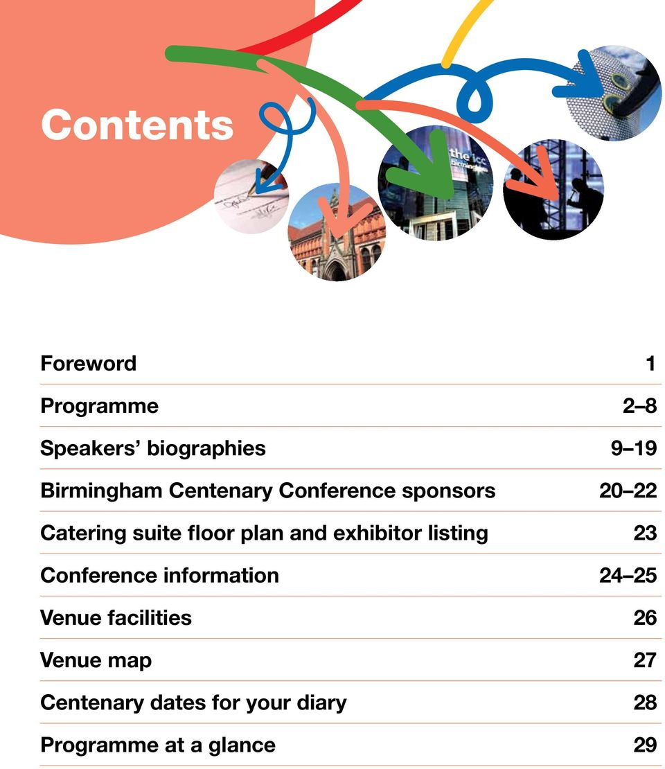 plan and exhibitor listing 23 Conference information 24 25 Venue