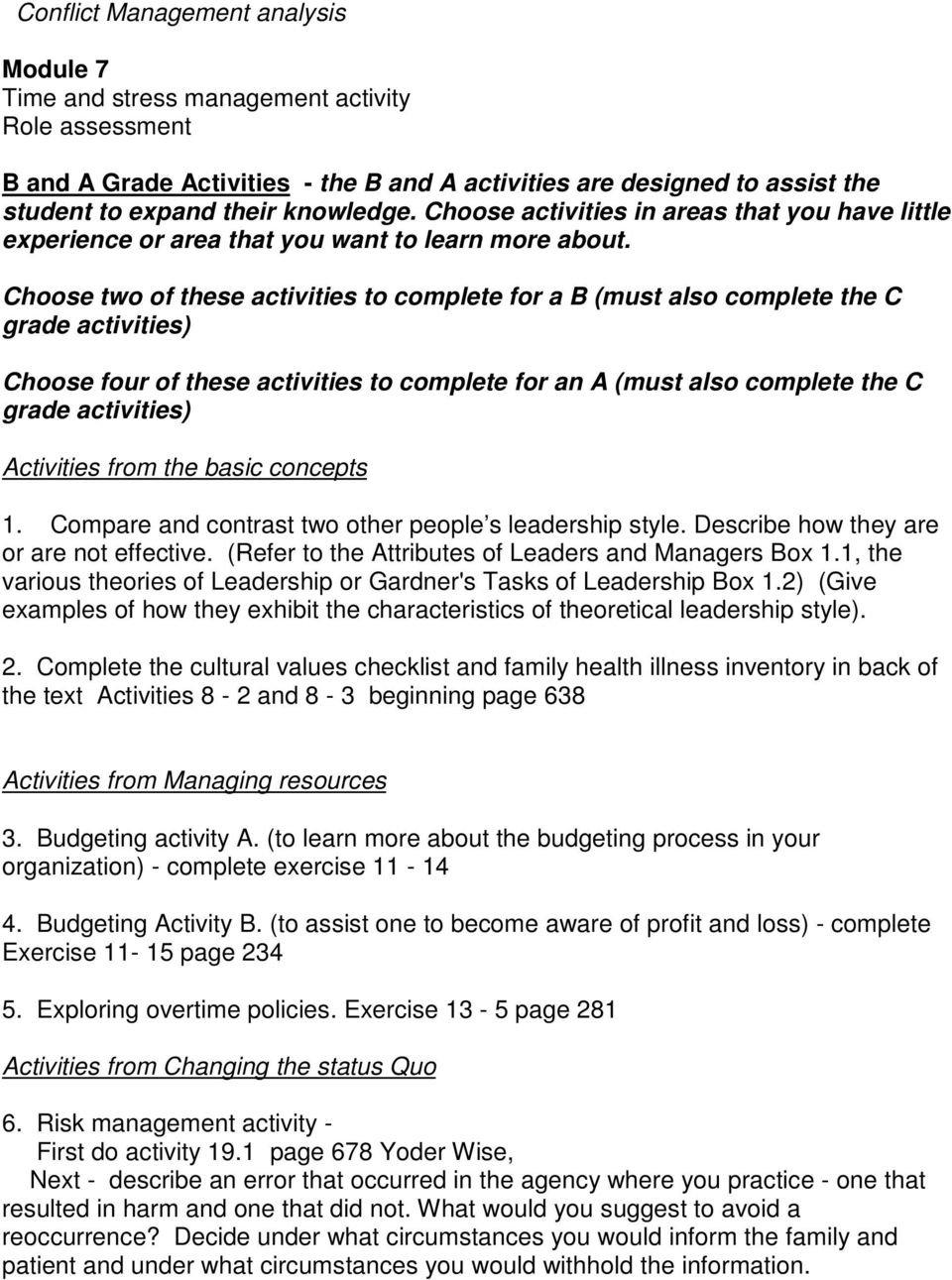 Choose two of these activities to complete for a B (must also complete the C grade activities) Choose four of these activities to complete for an A (must also complete the C grade activities)