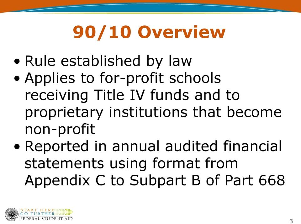 institutions that become non-profit Reported in annual audited