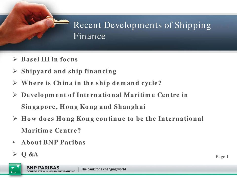 Development of International Maritime Centre in Singapore, Hong Kong and