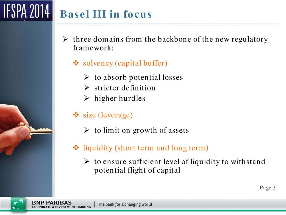 hurdles size (leverage) to limit on growth of assets liquidity (short term and long