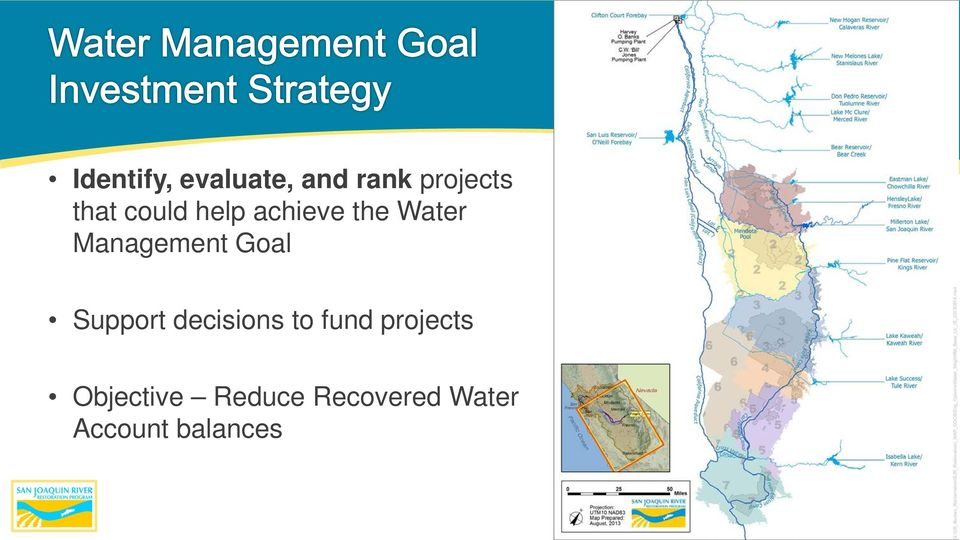 Goal Support decisions to fund projects